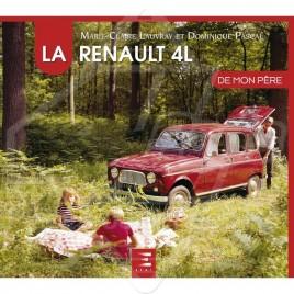"""LIVRE """"LA RENAULT 4L DE MON PERE"""""""