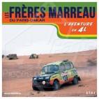 """LIVRE """"LES FRERES MARREAU DU PARIS-DAKAR, L'AVENTURE 4L"""""""